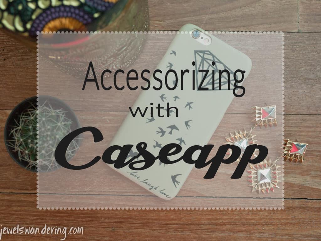 Accessorizing with Caseapp