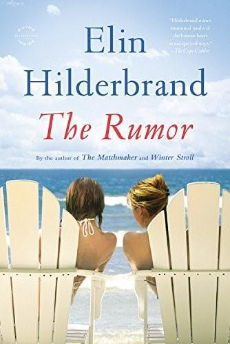 Book Cover of The Rumor by Elin Hilderbrand